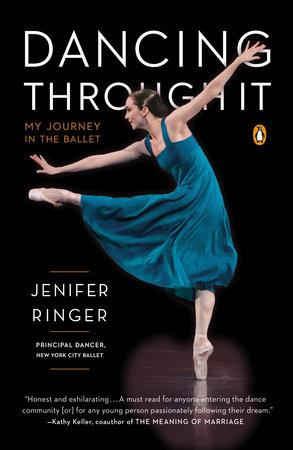 Dancing Through It by Jenifer Ringer