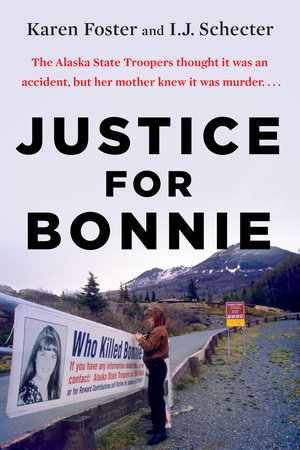 Justice for Bonnie by Karen Foster and I.J. Schecter