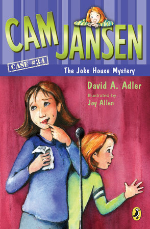 Cam Jansen and the Joke House Mystery by David A. Adler