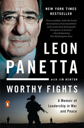 Worthy Fights by Leon Panetta and Jim Newton