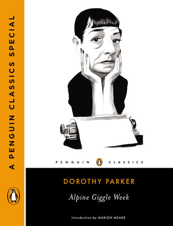 Alpine Giggle Week by Dorothy Parker