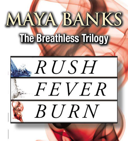 The Breathless Trilogy by Maya Banks