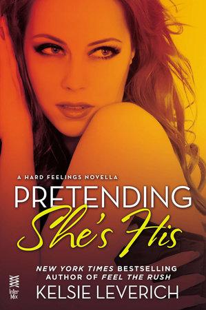 Pretending She's His