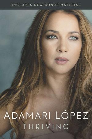 Thriving by Adamari Lopez
