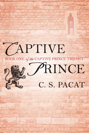 Captive Prince by C. S. Pacat