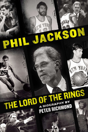 Phil Jackson by Peter Richmond