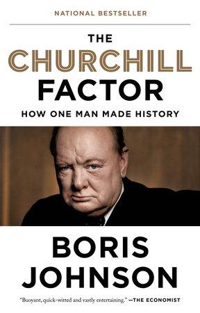 The Churchill Factor by Boris Johnson