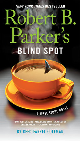 Robert B. Parker's Blind Spot by Reed Farrel Coleman