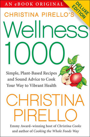Christina Pirello's Wellness 1000 by Christina Pirello