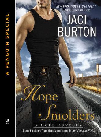 Hope Smolders by Jaci Burton