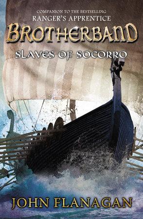Slaves of Socorro by John A. Flanagan