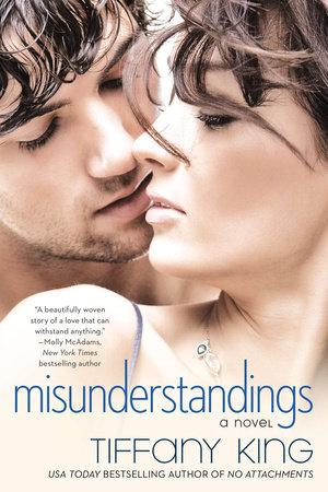 Misunderstandings by Tiffany King