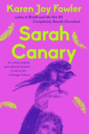 Sarah Canary by Karen Joy Fowler