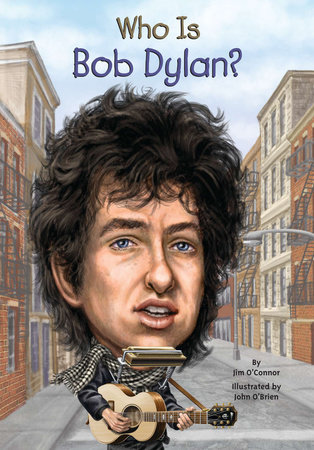 Who Is Bob Dylan? by Jim O'Connor
