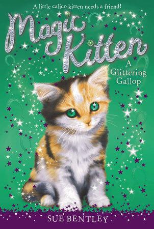 A Glittering Gallop #8 by Sue Bentley