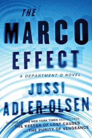 The Marco Effect by Jussi Adler-Olsen