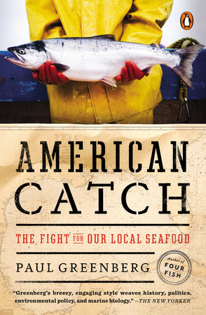 American Catch by Paul Greenberg