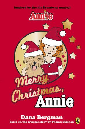 Merry Christmas, Annie by Dana Bergman