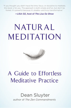 Natural Meditation by Dean Sluyter
