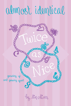 Twice As Nice #4 by Lin Oliver