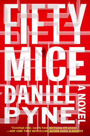 Fifty Mice by Daniel Pyne