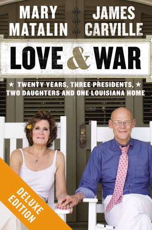 Love & War by James Carville and Mary Matalin