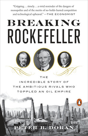 Breaking Rockefeller by Peter B. Doran