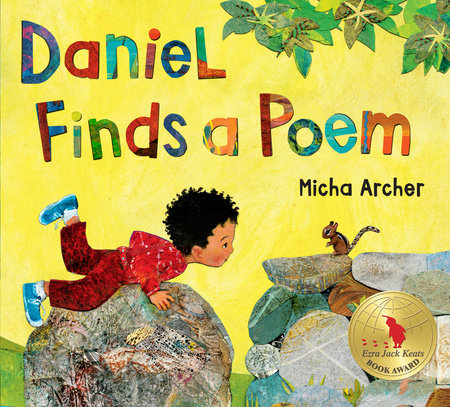 Daniel Finds a Poem by Micha Archer