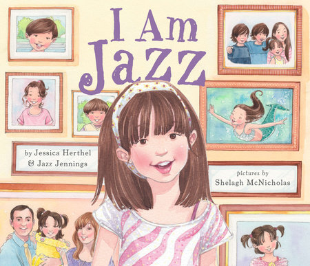 I Am Jazz by Jessica Herthel and Jazz Jennings