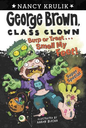 Burp or Treat . . . Smell My Feet! Super Special by Nancy Krulik