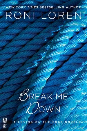 Break Me Down Book Cover Picture