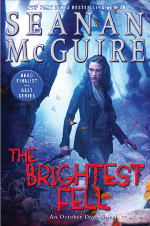 The Brightest Fell by Seanan McGuire