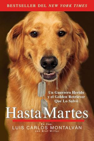 Hasta Martes by Luis Carlos Montalván