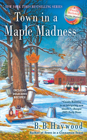 Town in a Maple Madness by B. B. Haywood