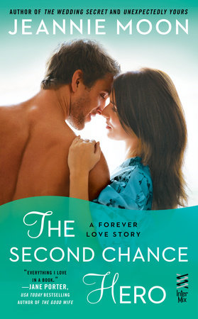 The Second Chance Hero by Jeannie Moon