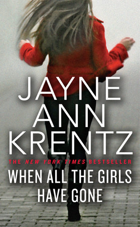 When All the Girls Have Gone by Jayne Ann Krentz