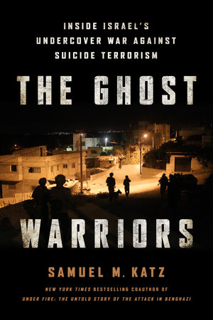 The Ghost Warriors by Samuel M. Katz