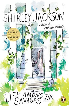 Life Among the Savages by Shirley Jackson
