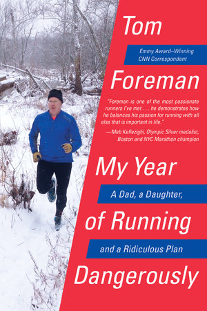 My Year of Running Dangerously by Tom Foreman