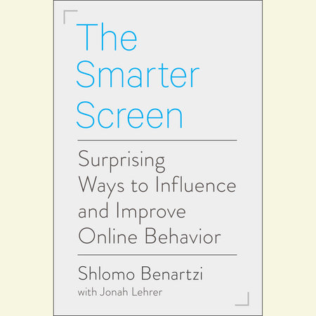 The Smarter Screen by Shlomo Benartzi