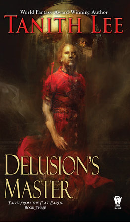 Delusion's Master by Tanith Lee