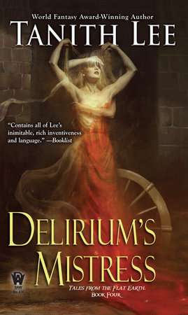 Delirium's Mistress by Tanith Lee