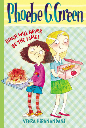 Lunch Will Never Be the Same! #1 by Veera Hiranandani