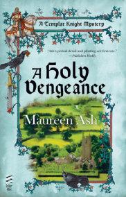A Holy Vengeance