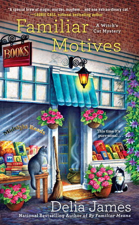 Familiar Motives by Delia James