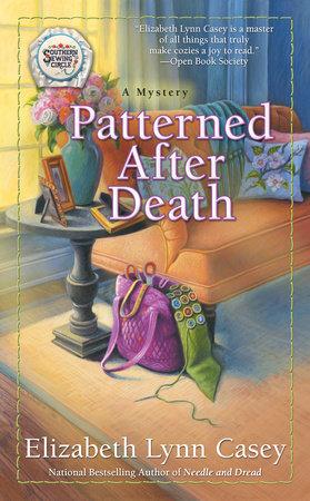 Patterned After Death by Elizabeth Lynn Casey