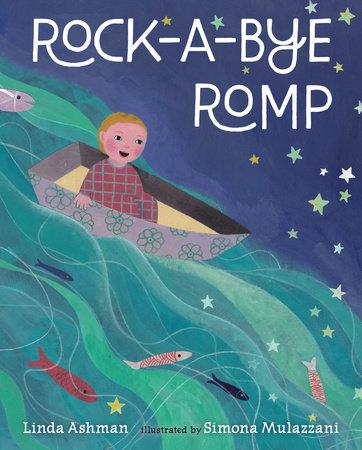 Rock-a-Bye Romp by Linda Ashman