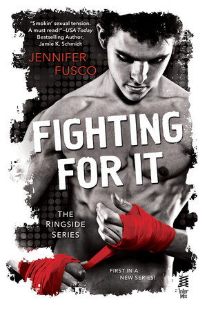 Fighting For It by Jennifer Fusco