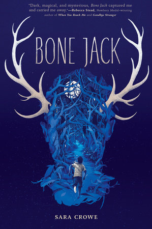 Bone Jack by Sara Crowe