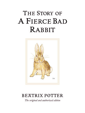 The Story of a Fierce Bad Rabbit